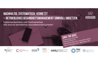 Save the date: 11.7.2019 – Umfrage-Ergebnisse und Praxisworkshop zum betrieblichen Gesundheitsmanagement
