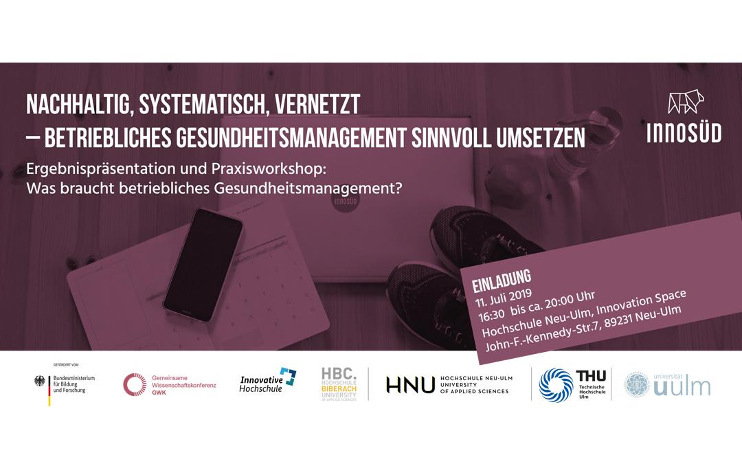 """""""Was braucht betriebliches Gesundheitsmanagement?"""" – Ergebnispräsentation und Workshop, 11. Juli 2019"""