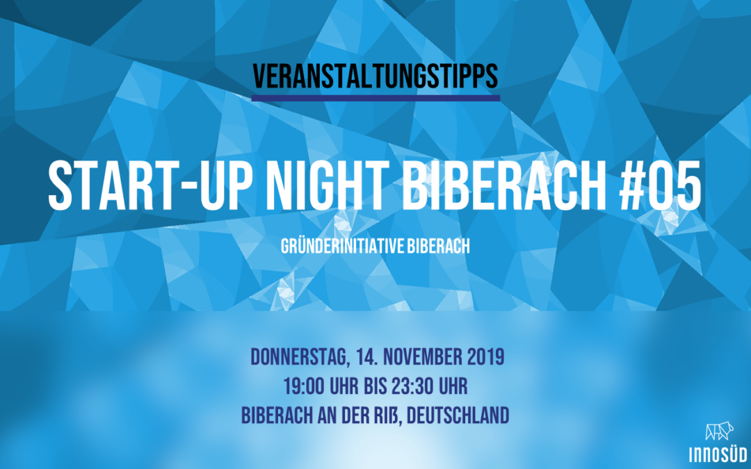 Event-Tipp: 14.11.19 Start-up Night Biberach #05
