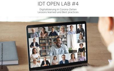 "25. November 2020: 4. IDT Open Lab ""Digitalisierung in Corona-Zeiten: Lessons learned und Best Practices"""