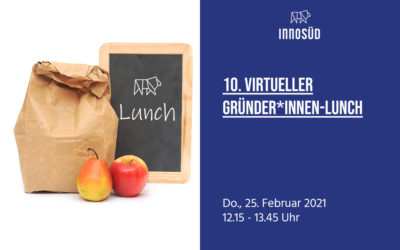 25. Februar 2021 | 10. InnoSÜD Gründer*innen-Lunch mit Live-Coaching: Tell your Story!