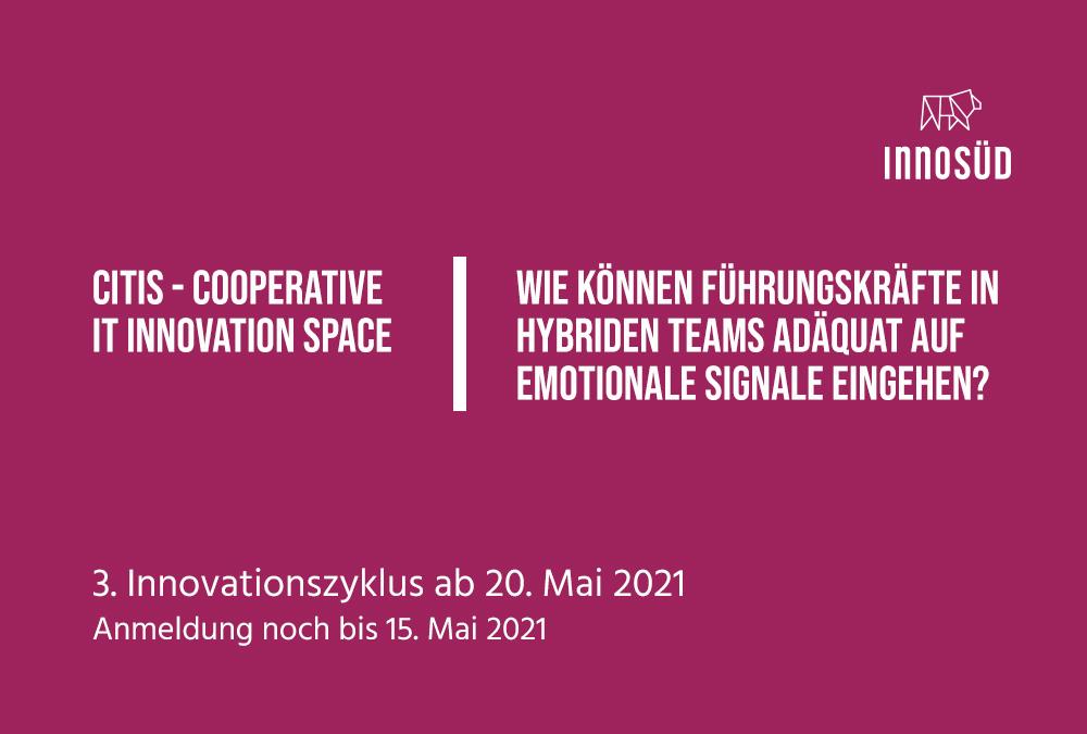 3. CITIS-Innovationszyklus zum Thema Führung in hybriden Teams startet am 20. Mai 2021 | Anmeldung für letzte freie Plätze noch bis 15. Mai