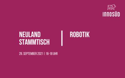 28. September 2021   Neuland-Stammtisch: Robotik – Testen und Ausprobieren
